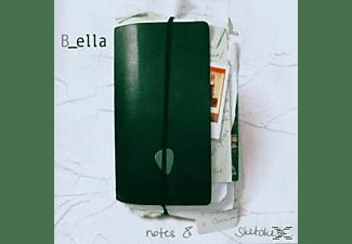 B_ella - Notes & Sketches  - (CD)