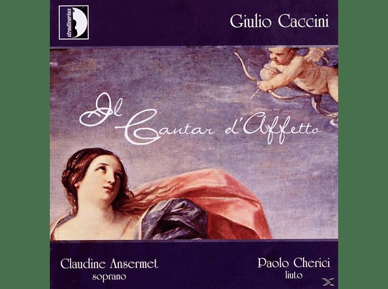 Ansermet Claudine, Paolo Cherici, Giulio Caccini - Giulio Caccini: Il Cantar d'Affetto [CD]