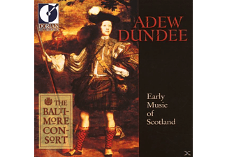 The Baltimore Consort - Adew Dundee  - (CD)