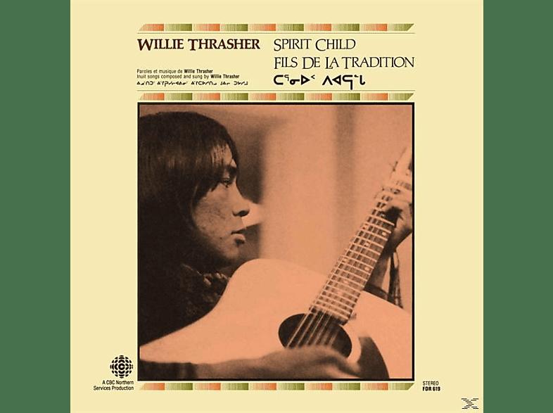 Willie Trasher - Spirit Child [Vinyl]