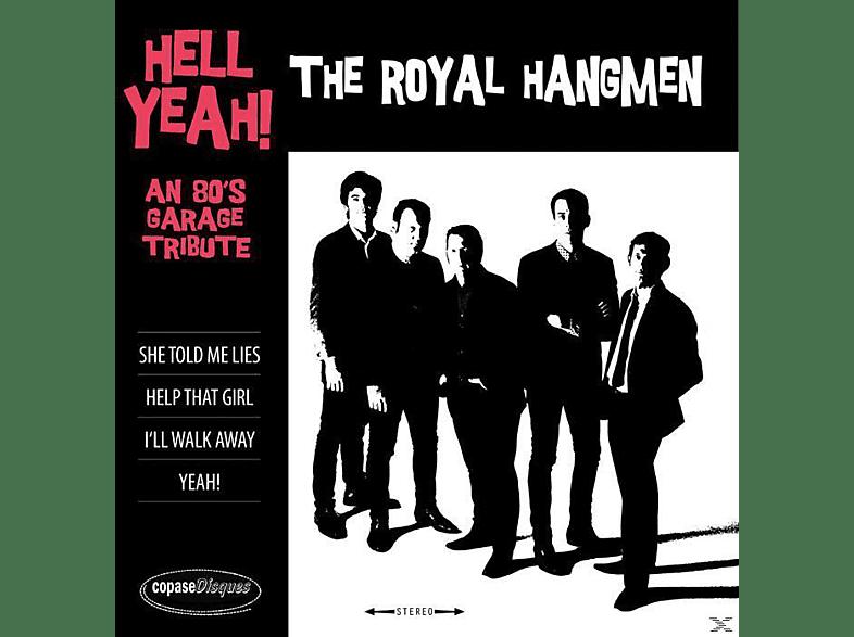 Royal Hangmen - Hell Yeah! An 80's Garage Tribute [Vinyl]