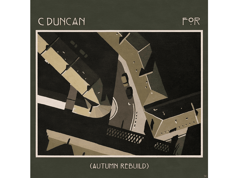 C Duncan - For (Autumn Rebuild) [Vinyl]