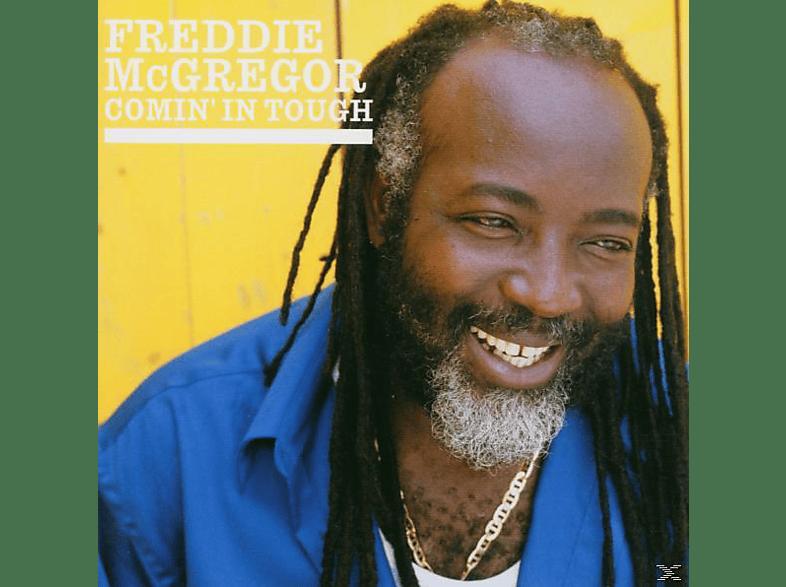 Freddie McGregor - Comin' In Tough [CD]