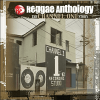 VARIOUS - Channel One Story-Reggae Anthology [CD]