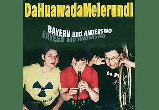 Da Meier Und I Da Huawa - Bayern Und Anderswo  - (CD)