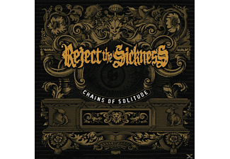 Reject The Sickness - Chains Of Solitude - (Vinyl)