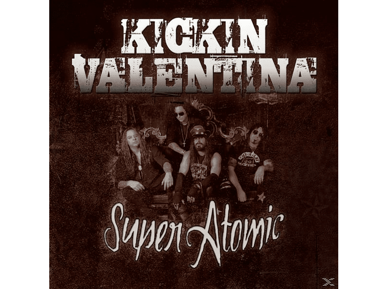 Kickin Valentina - Super Atomic [CD]