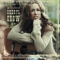 Sheryl Crow - THE VERY BEST OF SHERYL CROW [CD]