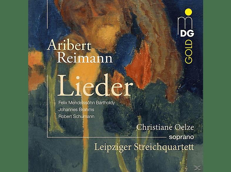 Christiane Oelze, Leipziger Streichquartett - Lieder [CD]