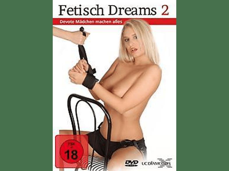 Fetisch Dreams 2 - Devote Mädchen Machen Alles [DVD]