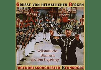 Jugendblasorchester Bernsdorf - Grüße Von Heimatlichen Bergen  - (CD)