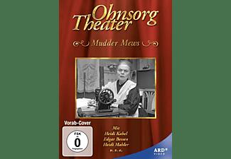 Mudder Mews - Ohnesorg Theater DVD