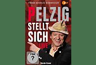 Frank-Markus Barwasser - Pelzig stellt sich - live [DVD]