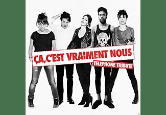 VARIOUS - Telephone Tribute-Ca, C'est Vraiment Nous  - (CD)
