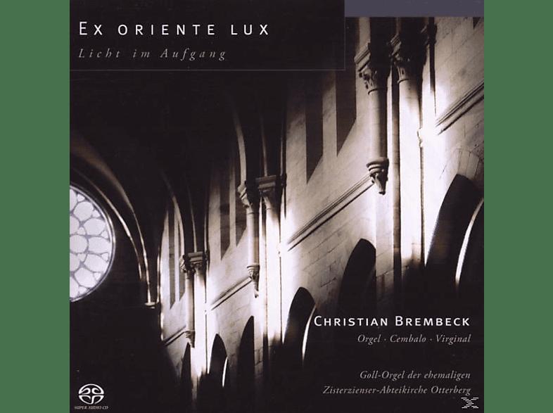 Christian Brembeck - Ex Oriente Lux [SACD Hybrid]