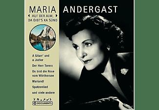 Maria Andergast - Auf Der Alm,Da Gibt's Ka Sünd  - (CD)