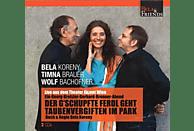 Bela Koreny, Timna Brauer - Der G'schupfte Ferdl Geht Taubenvergiften Im Park [CD]