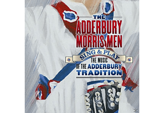 Adderbury Morris Men - Sing & Play The Music Of The Adderbury  - (CD)