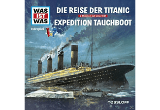 Was Ist Was - Folge 57: Reise Der Titanic/Expedition Tauchboot  - (CD)