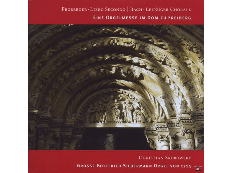 Skobowsky Christian - Eine Orgelmesse Im Dom Zu Freiberg [SACD Hybrid]