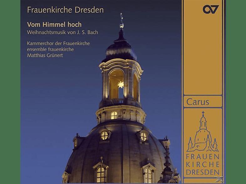 Matthias/kammerchor Frauenkirche Dresden Grünert - Vom Himmel Hoch-Weihnachtsmusik Von J.S.Bach [CD]
