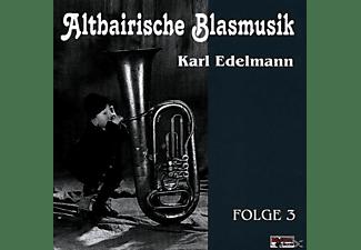 Karl-altbairische Blasmusik Edelmann - Altbairische Blasmusik 3  - (CD)