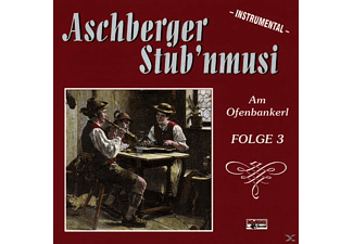 Aschberger Stub'nmusi - Am Ofenbankerl-Folge 3  - (CD)
