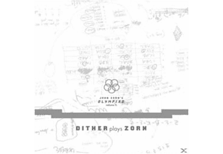 Dither - John Zorn's Olympiad-Vol.1 Dither Plays Zorn  - (CD)