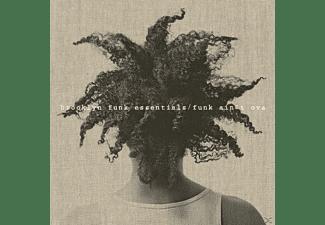 Brooklyn Funk Essentials - Funk Ain't Ova  - (LP + Download)