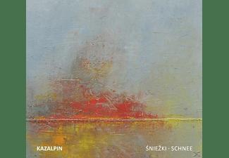 Kazalpin - Sniezki/Schnee  - (CD)