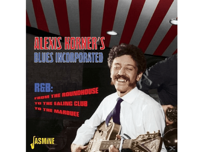 Alexis Korner's Blues Inc. - From The Roundhouse To The [CD]