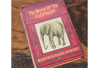 Martin Carthy, Eliza Carthy - The Moral Of The Elephant  - (CD)