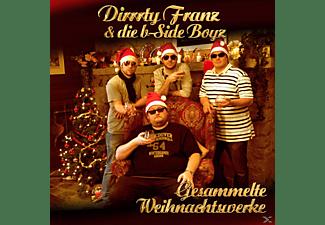 Dirrrty Franz & Die B-side Boyz - Gesammelte Weihnachtswerke  - (CD)