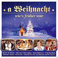 VARIOUS - A Weihnacht Wie's Früher War [CD]