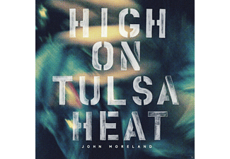 John Moreland - High On Tulsa Heat  - (CD)