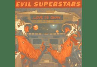 Evil Superstars - Love Is Okay  - (CD)