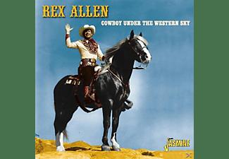 Rex Allen - Cowboy Under The Western Sky  - (CD)