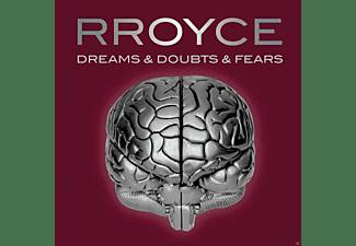 Rroyce - Dreams & Doubts & Fears  - (CD)