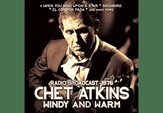 Chet Atkins - Windy And Warm/Radio Broadcast  - (CD)