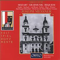 Joseph Messner, Orchester des Dom-Musik-Vereins - Kirchensonate KV 67/Requiem KV 626/Grabmusik KV 42 [CD]