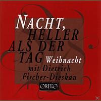 Dietrich Fischer-Dieskau - NACH, HELLER ALS DER TAG [CD]