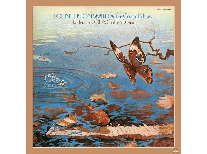 The Cosmic Echoes, Lonnie Liston Smith - Reflections Of A Golden Dream [CD]