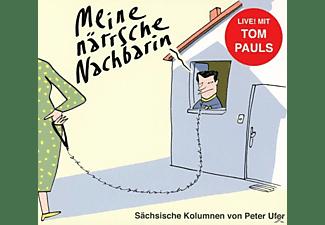 Pauls,Tom,  Ufer,Peter - Meine närrsche Nachbarin  - (CD)