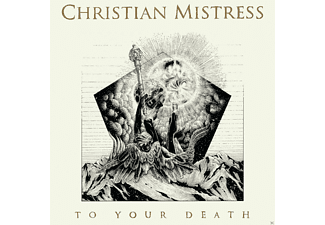 Christian Mistress - To Your Death  - (CD)