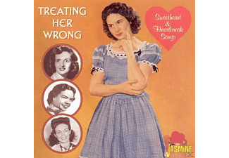 VARIOUS - Treating Her Wrong-Sweetheart & Heartbreak Songs  - (CD)