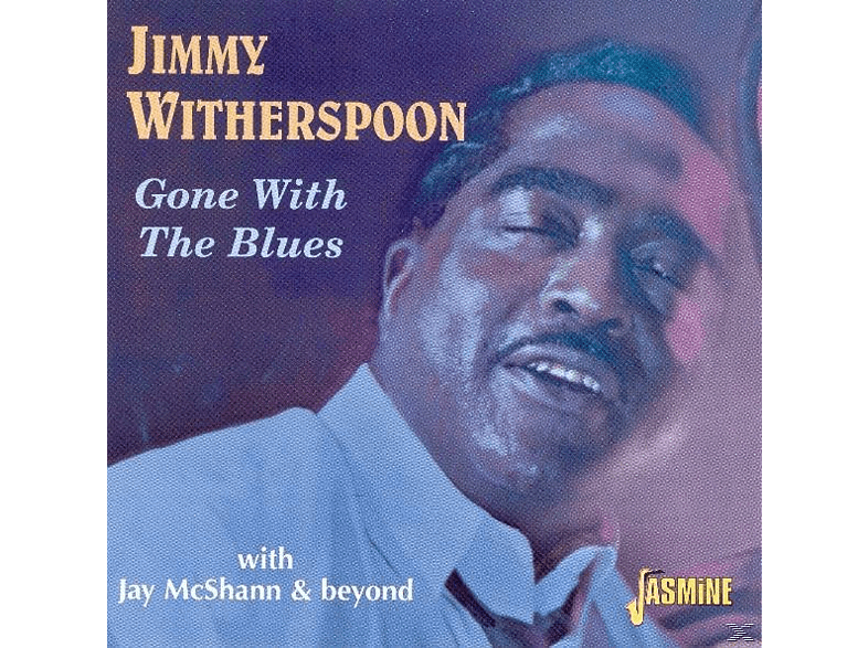 Jimmy Witherspoon - Gone With The Blues (With Jay McShann & Beyond) [CD]