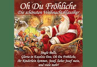 VARIOUS - Oh Du Fröhliche  - (CD)