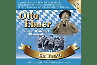 Otto Und Seine Münchner Blasmusik Ebner - Ein Prosit [CD]