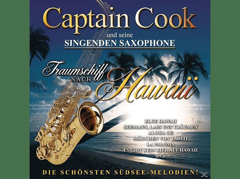 Captain Cook und seine singenden Saxophone - Traumschiff Nach Hawai [CD]