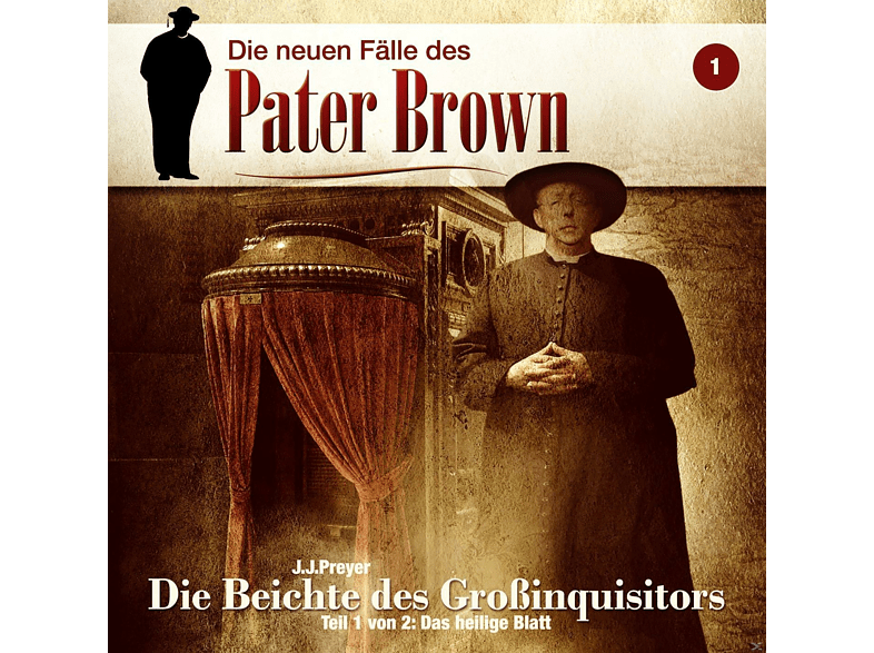 Pater Brown - Die neuen Fälle des Pater Brown 01: Die Beichte des Großinquisitors - (CD)